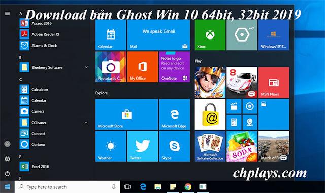 Download Ghost Win 10 64bit 2019 Nhẹ- Bản full driver, full soft google drive b