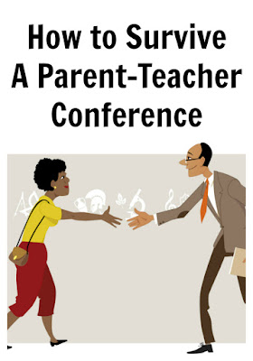 What do you need to do during parent teacher conference?