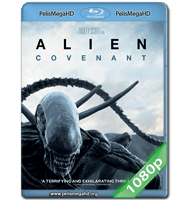 ALIEN: COVENANT (2017) FULL 1080P HD MKV ESPAÑOL LATINO