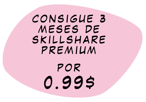 Consigue 3 meses de Skillshare Premium por 0,99$
