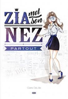 http://lesreinesdelanuit.blogspot.be/2016/05/zia-met-son-nez-partout-de-claire.html