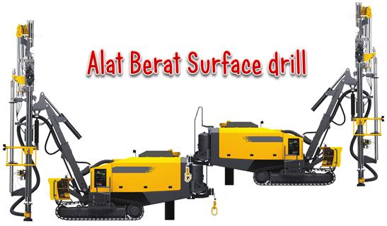 Fungsi Alat Berat Surface drill