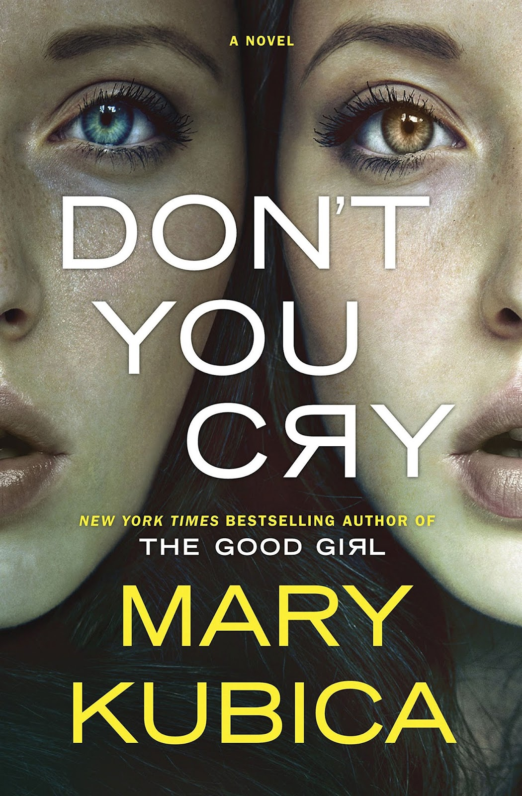 Don't You Cry by Mary Kubica
