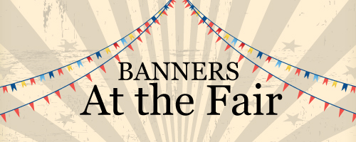 Banners and Signs at the Fair