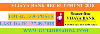 VIJAYA BANK PROBATIONARY OFFICERS RECRUITMENT 330 POSTS