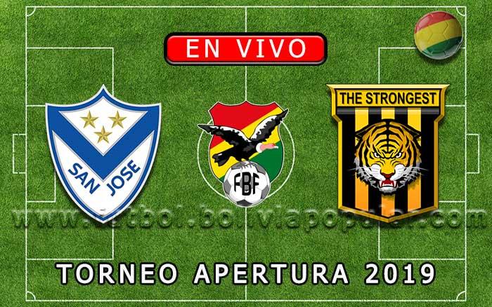 【En Vivo】San José vs. The Strongest - Torneo Apertura 2019