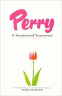 https://www.amazon.com/Perry-Transformed-Transsexual-Desmond/dp/0892280999