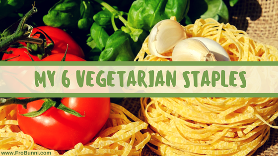 "Image of pasta, tomatoes, and basil with text that reads ""My 6 Vegetarian Staples"""