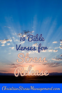 10 Bible verses for stress release