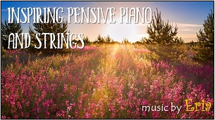 "Inspiring Pensive Piano and Strings"" border ="
