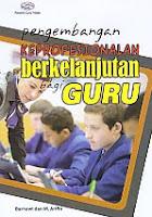 Pengembangan Keprofesionalan Berkelanjutan Bagi Guru Pengarang : Barnawi dan M. Arifin   Penerbit : Gava Media