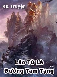 Lão Tử Là Đường Tam Tạng