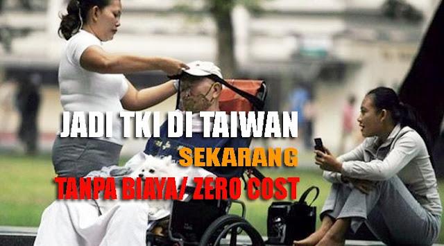 Hore...! Penempatan TKI ke Taiwan Sekarang Zero Cost Alias Tanpa Biaya