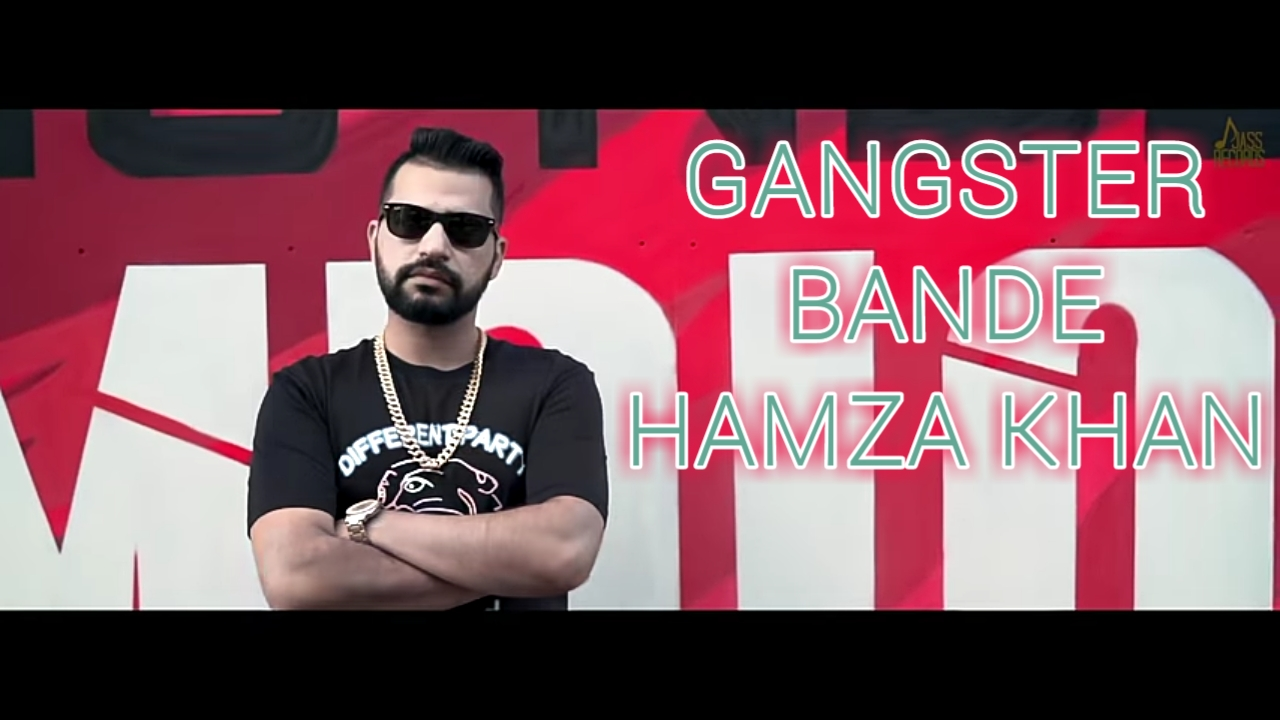 Gangster Bande Lyrics - Hamza Khan