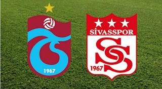 Trabzonspor Sivasspor maci canli