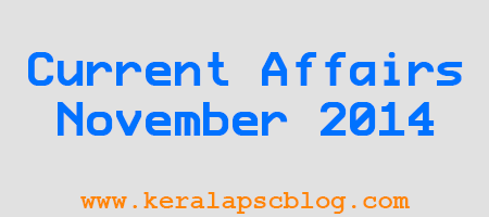 Exam Current Affairs November 2014 PDF