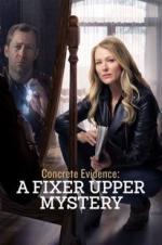 Watch Concrete Evidence: A Fixer Upper Mystery Online Free 2017 Putlocker