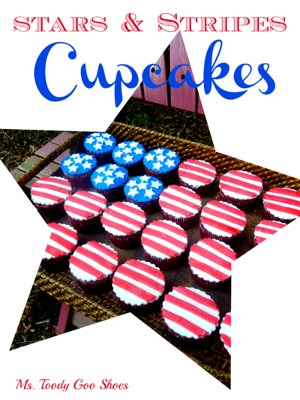 Stars & Stripes Cupcakes | Ms. Toody Goo Shoes