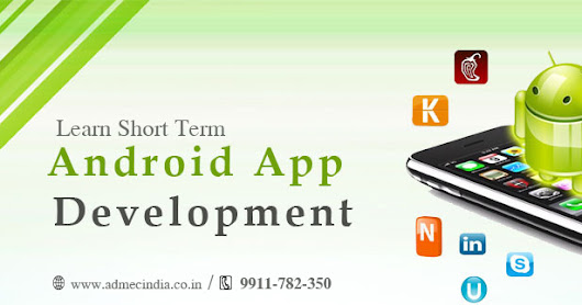 Is there any Short Term Course to learn Andoid App Development?