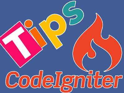 Sedikit Tips CodeIgniter