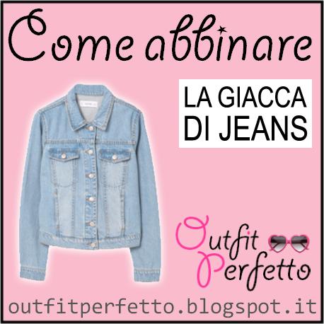 best cheap 40b0b 42438 Outfit Perfetto: Come abbinare la GIACCA DI JEANS (outfit ...