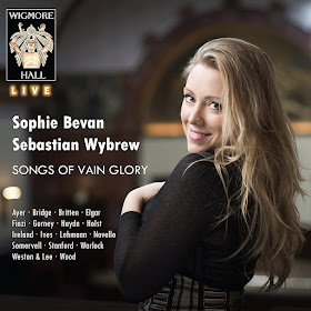 Sophie Bevan - Songs of Vain Glory - Wigmore Hall