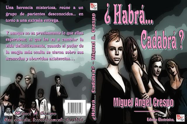 ¿Habrá... Cadabrá? de... Miguel Angel Crespo