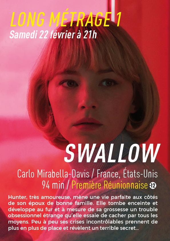 SWALLOW : 1er Long Métrage du samedi 22 février à 21h