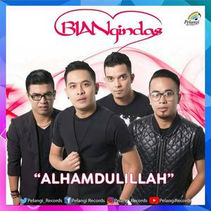 Download Lagu Religi  Band BianGindas - Alhamdulillah