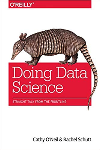 Doing Data Science book by O'Reilly