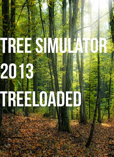 Tree Simulator 2013 Treeloaded PC Full