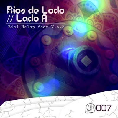 Bial Hclap - Rio De Lodo: Lado A [2015]