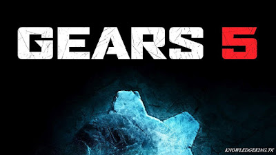 Top 5 upcoming Games,Gears 5