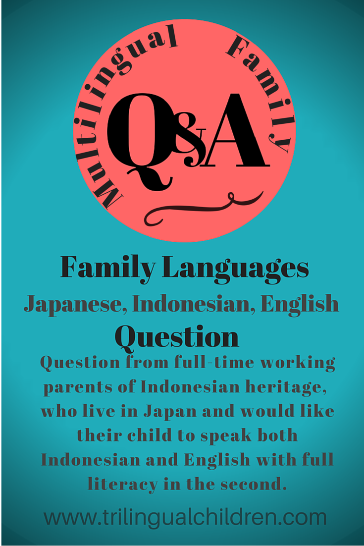 Q&A full-time working parents passing on heritage language and English