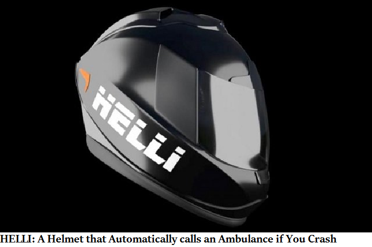 HELLI A Helmet that Automatically calls an Ambulance if You Crash