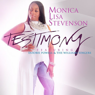 "Download ""Testimony""  By Monica Lisa Stevenson Ft. Doobie Powell & The William Singers"