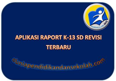 Download Aplikasi Raport Kurikulum 2013 Revisi 2017 Format Excel  Untuk Sekolah Dasar Kelas 1,2,4, dan 5