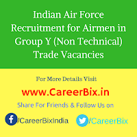 Indian Air Force Recruitment for Airmen in Group Y (Non Technical) Trade Vacancies