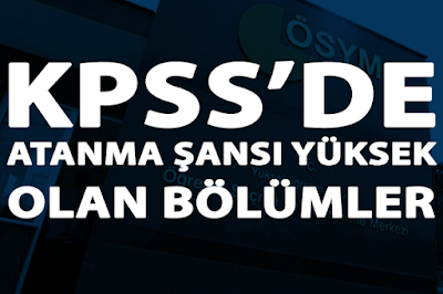 KPSS'de Kolay Atanan Bölümler