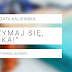 #61 Trzymaj się, Mańka! | Małgorzata Kalicińska