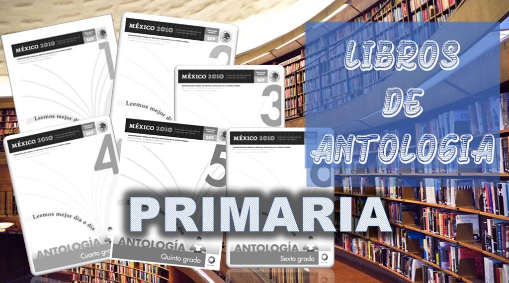 Libros de antología para primaria