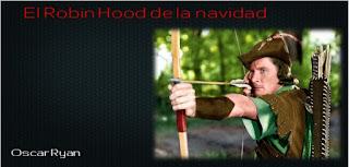 http://relatosdemipequenabiblioteca.blogspot.com.es/2015/12/el-robin-hood-de-la-navidad.html