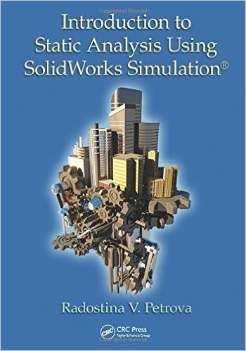 Introduction to Static Analysis Using SolidWorks Simulation 1st Edition,download Introduction to Static Analysis Using SolidWorks Simulation 1st Edition,Introduction to Static Analysis Using SolidWorks Simulation 1st Editionpdf,SolidWorks Simulation 2017 pdf,SolidWorks Simulation 2017,SolidWorks Simulation 2017 download free,SolidWorks Simulation 2017 free book,SolidWorks Simulation pdf