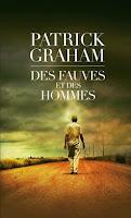 http://exulire.blogspot.fr/2015/05/des-fauves-et-des-hommes-patrick-graham.html