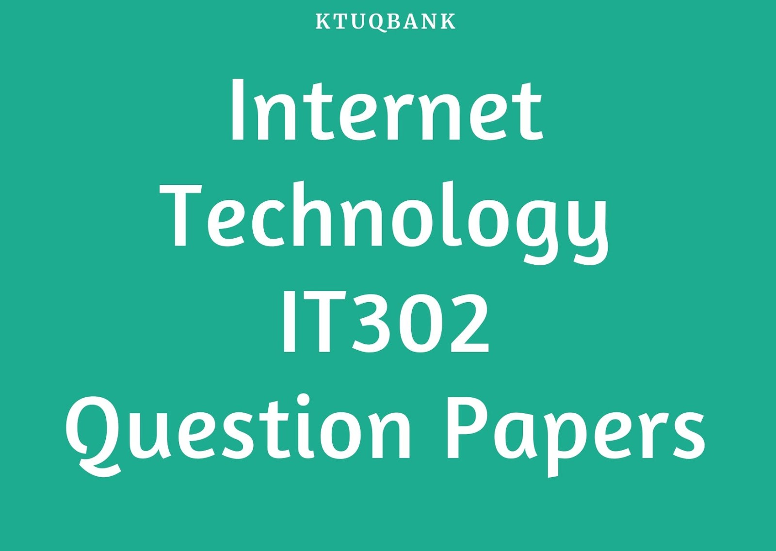 Internet Technology | IT302 | Question Papers (2015 batch)