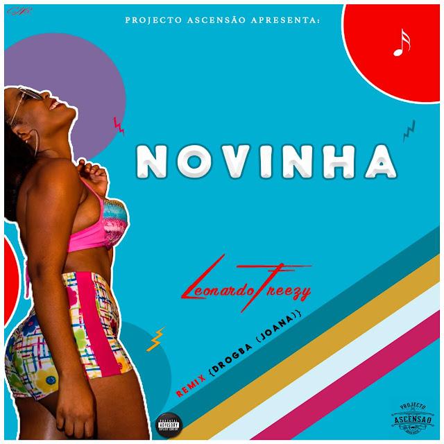 Leonardo Freezy - Novinha [Drogba (Joanna)] (Remix)