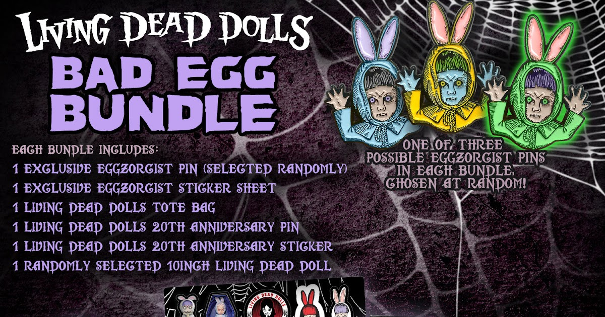 Collecting Toyz: Living Dead Dolls Bad Egg Bundle