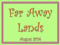 Berkhamsted Creative Challenge Aug 16 - Far Away Lands