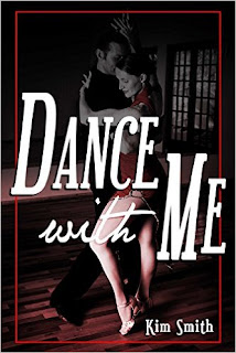http://www.amazon.com/Dance-Me-Kim-Smith-ebook/dp/B00YLXRMOE/ref=la_B002UCXWCO_1_3?s=books&ie=UTF8&qid=1461615067&sr=1-3