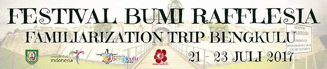 Daftar Blogger Yang Ikutan Famtrip Festival Bumi Rafflesia di Bengkulu